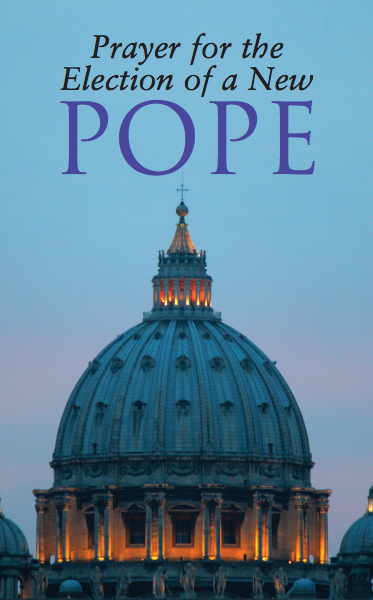 Prayer for the Election of a New Pope, from the USCCB (click on pic to download PDF file)